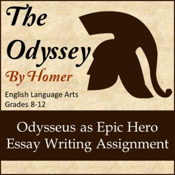 The Odyssey Odysseus As Epic Hero Essay Writing Assignment  The Odyssey Odysseus As Epic Hero Essay Writing Assignment  Teaching The  Odyssey  Pinterest  Writing Hero Essay And Teaching Graduating High School Essay also Online Fiction Writing  Expository Essay Thesis Statement Examples