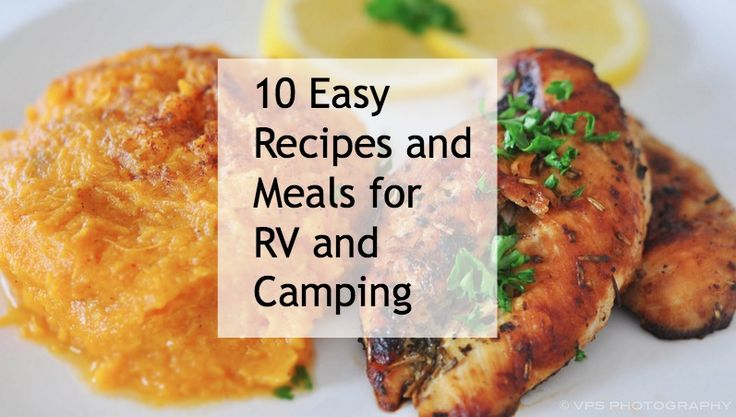 10 Easy #Recipes for #RV and #Camping