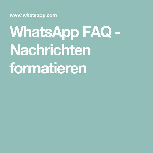WhatsApp FAQ - Nachrichten formatieren