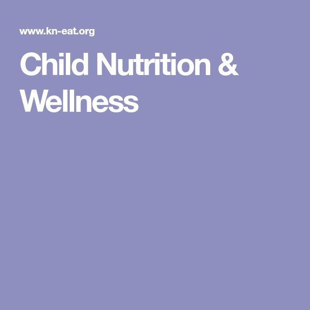 Child Nutrition & Wellness
