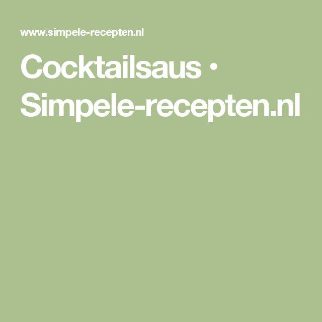 Cocktailsaus • Simpele-recepten.nl
