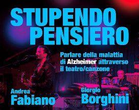 Musica e Alzheimer: il teatro-canzone approda a Verbania. Per beneficenza