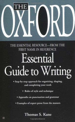 Oxford essential guide to writing - 100 writing tips