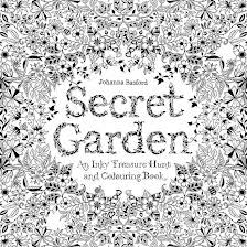 Johanna Basford, Secret Garden. Beautiful and intricate hand drawn designs to colour in.