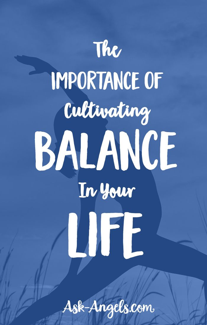 The Importance of Cultivating Balance In Your Life