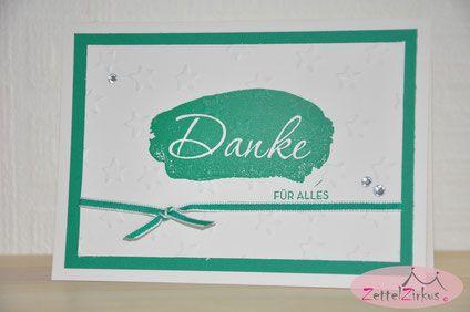 Stampin' Up! beim ZettelZirkus: Danke, Worte wie gemalt, Sale-a-Bration, Gratis: Dankeschön, Dankeskarte, Smaragdgrün,