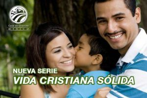 Serie: Vida cristiana sólida