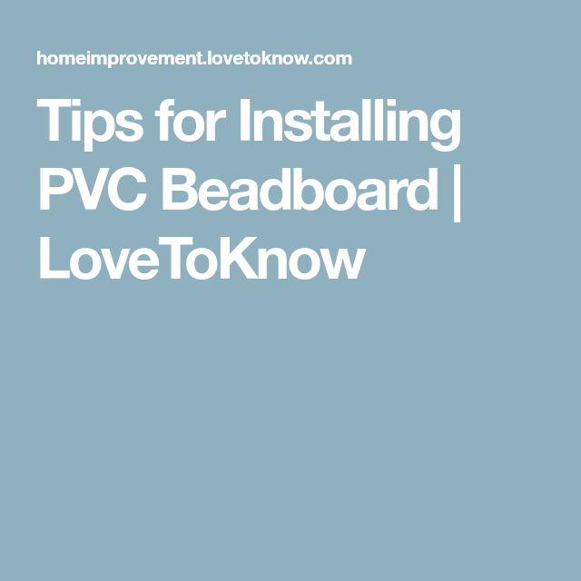 Tips for Installing PVC Beadboard | LoveToKnow