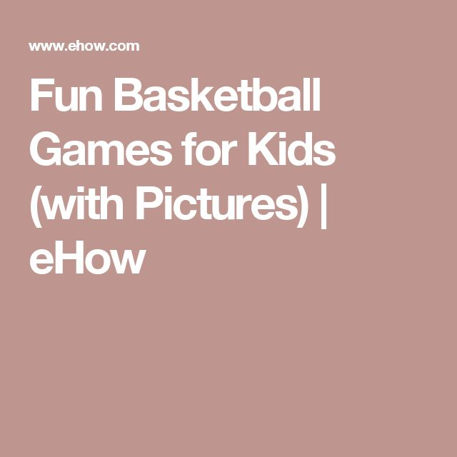 Fun Basketball Games for Kids (with Pictures) | eHow