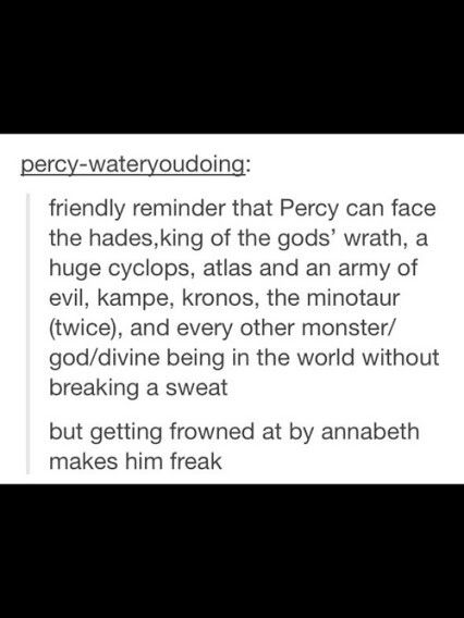 I luv him. If annabeth ever dies I call dibs! But I still don't want her to die don't worry I'm not evil!!