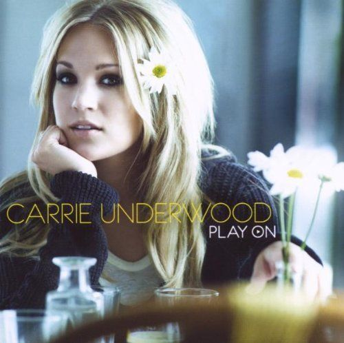 Play On ~ Carrie Underwood, http://www.amazon.com/gp/product/B002DYJAIY/ref=cm_sw_r_pi_alp_iSvfqb1KQN9BD