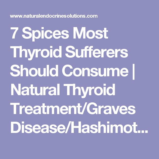7 Spices Most Thyroid Sufferers Should Consume | Natural Thyroid Treatment/Graves Disease/Hashimotos Thyroiditis