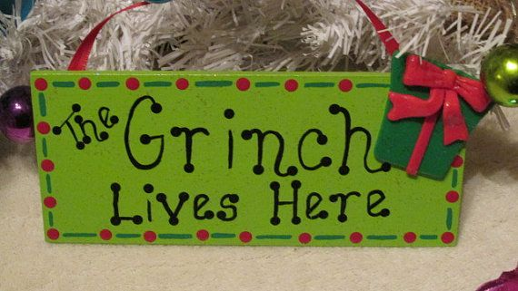 Hey, I found this really awesome Etsy listing at https://www.etsy.com/listing/168434221/grinch-lives-here-sign-dr-seuss