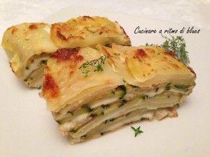Millefoglie di patate zucchine e mozzarella | Cucina a ritmo di blues