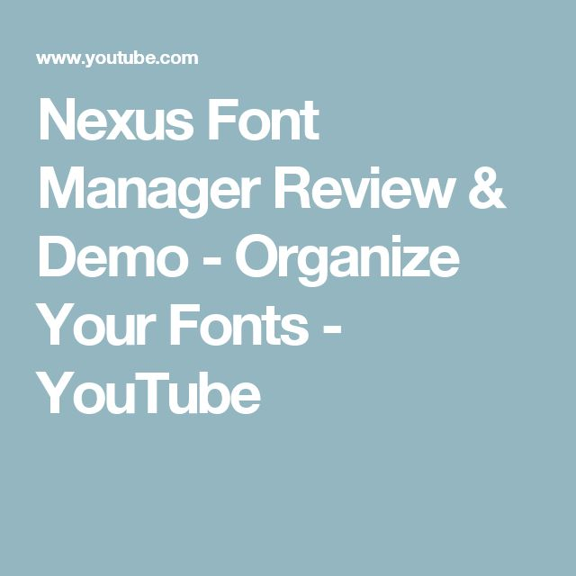 Nexus Font Manager Review & Demo - Organize Your Fonts - YouTube