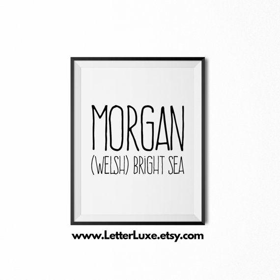 Morgan Name Meaning Definition Printable Nursery Art, Baby Shower Gift Idea, Inspirational Art, Digital Print, Nursery Decor, Wall Decor