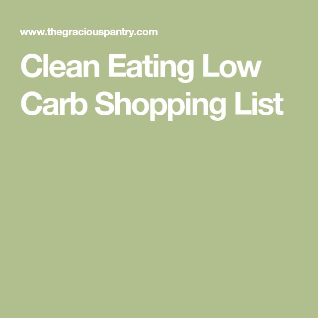 Clean Eating Low Carb Shopping List