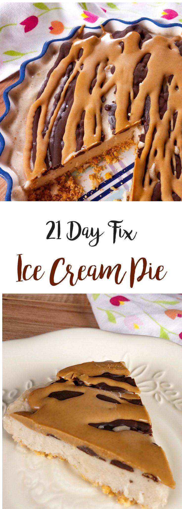 """This 21 Day Fix Ice Cream Pie is seriously SO good...and with the peanut """"crust"""" and homemade magic shell topping, it tastes like my favorite summer treat - the Nutty Buddy cone."""