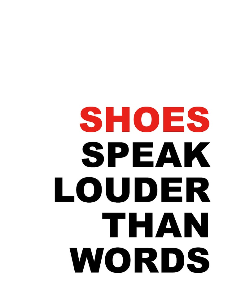 Shoes quote poster, print, fashion, shoes speak louder than words, 8x10.