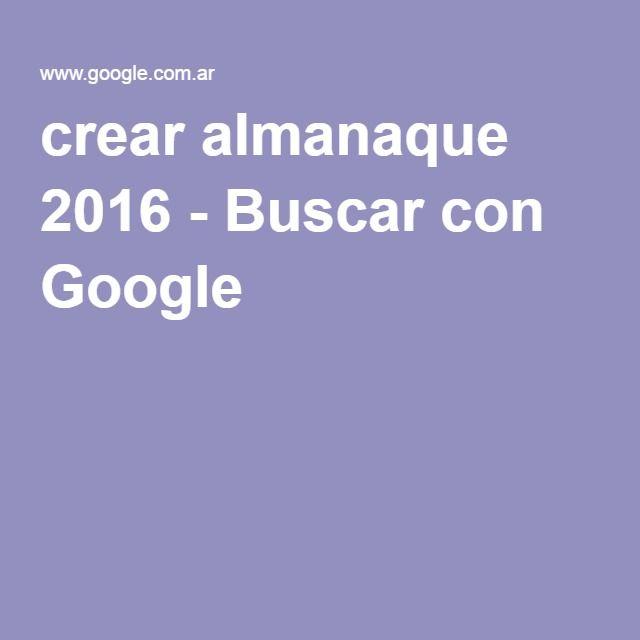 Best 25 almanaque 2016 ideas on pinterest almanaque 2015 crear almanaque 2016 buscar con google fandeluxe Gallery