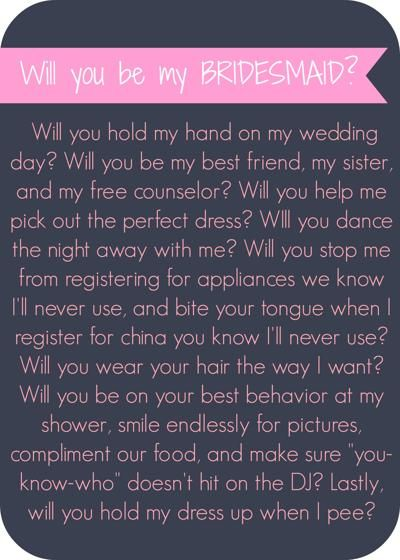 ... you be my bridesmaid will you