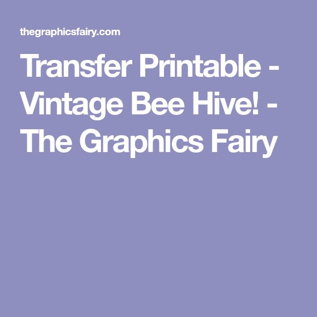 Transfer Printable - Vintage Bee Hive! - The Graphics Fairy