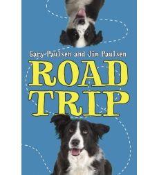 Road Trip by Gary Paulsen, Jim Paulsen | Scholastic.com
