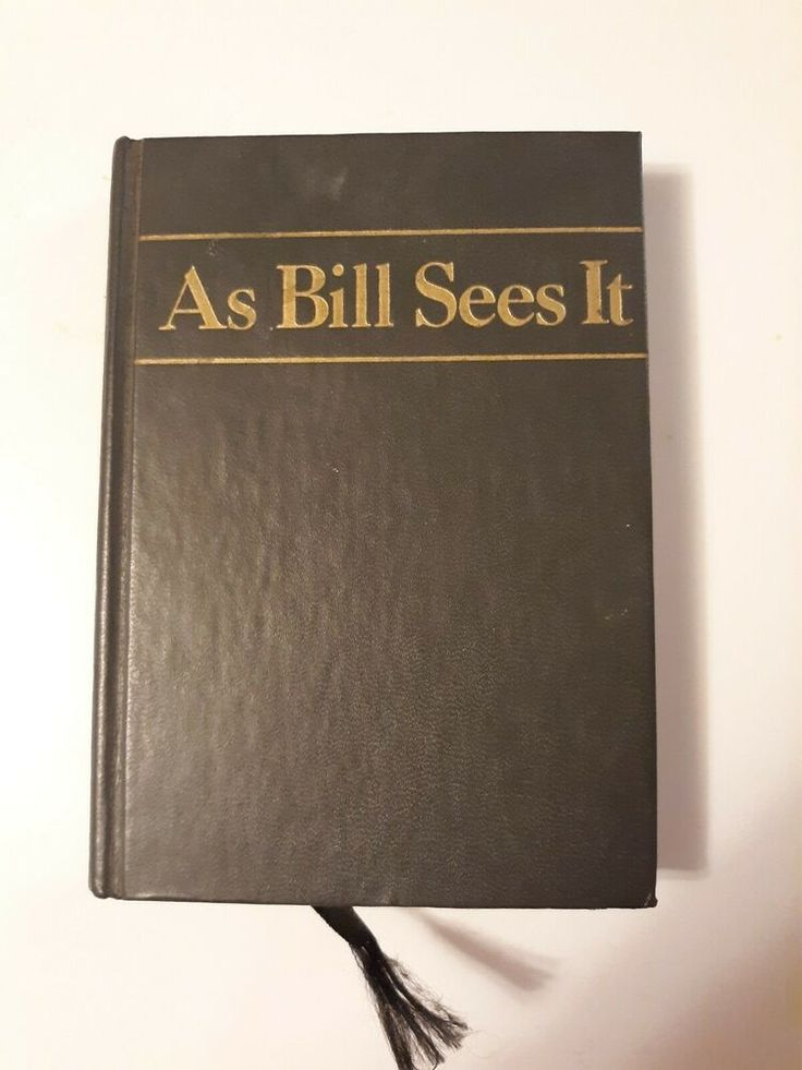 As Bill Sees It Alcoholics Anonymous Hardcover 12th ...