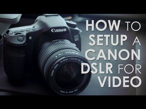 Canon 60D Settings for High Quality DSLR Video.. very detailed explanation for the 60D
