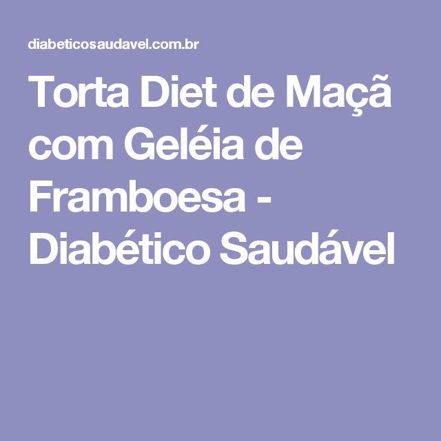 Torta Diet de Maçã com Geléia de Framboesa - Diabético Saudável