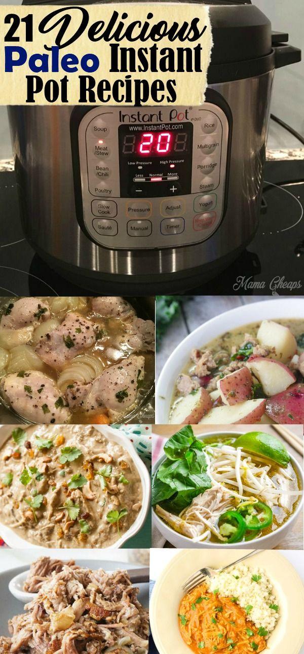 21 Delicious Paleo Instant Pot Recipes https://www.mamacheaps.com/2017/12/paleo-instant-pot-recipes.html