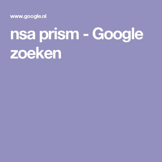 nsa prism - Google zoeken