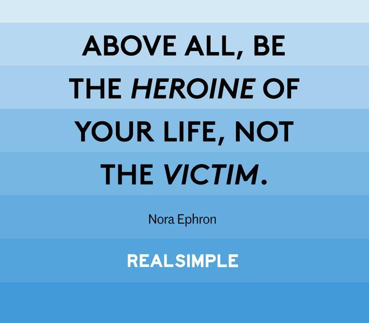 Inspiring words from Nora Ephron.