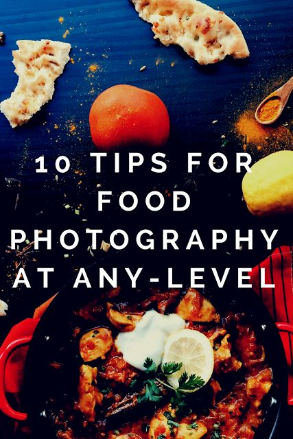 10 Tips untuk Fotografi Makanan / Food Photography