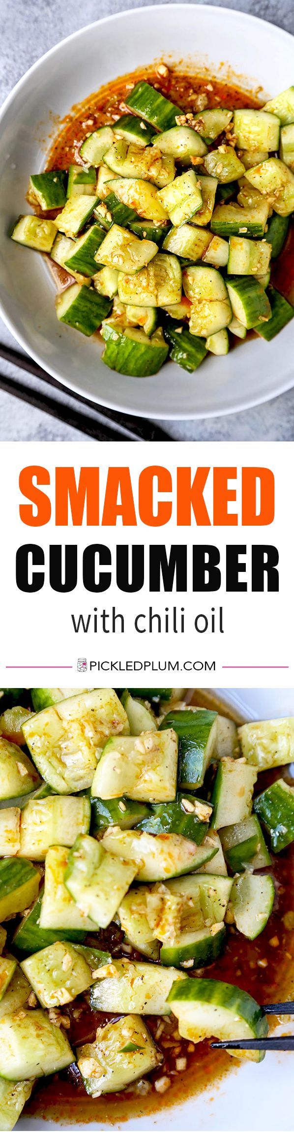 Smacked Cucumber with Chili Oil - Sichuan recipe, Chinese recipe, plant based recipe, vegan recipes, vegetarian, healthy vegetable side dish, appetizer | pickledplum.com