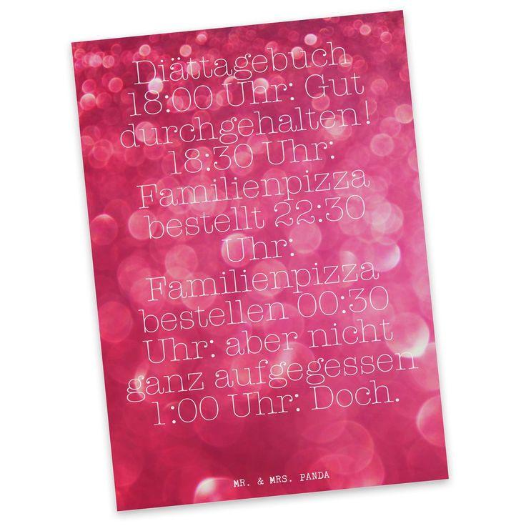 """Postkarte """"Diättagebuch 18:00 Uhr: Gut durchgehalten! 18:30 Uhr: Familienpizza bestellt 22:30 Uhr: Familienpizza bestellen 00:30 Uhr: aber nicht ganz aufgegessen 1:00 Uhr: Doch."""""""