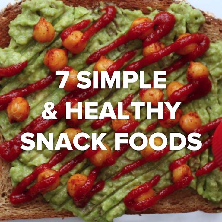 7 Simple & Healthy Snack Foods