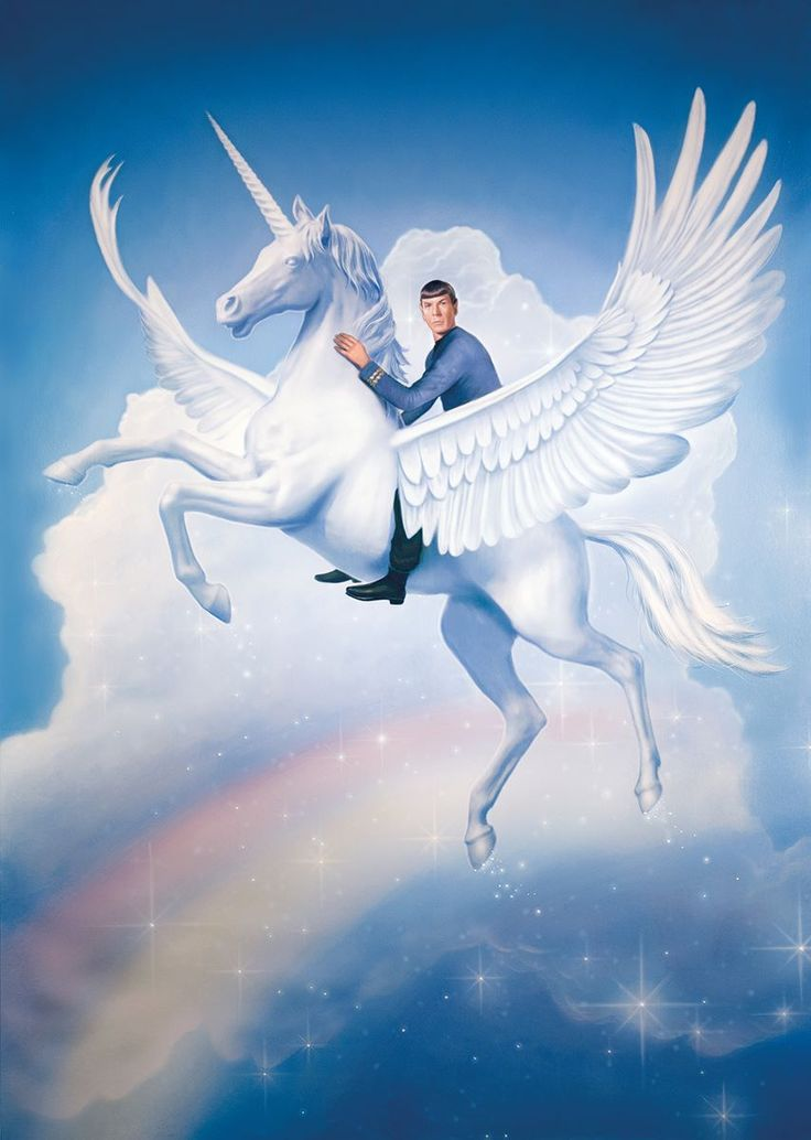 Spock Riding a Flying Unicorn Over a Rainbow - Geek Art ~ I did not know whether to put on my Art board or my Geek board. Since it's Spock on a UNICORN, I'll go with Geek. // star trek