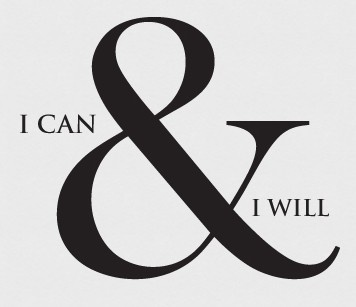 I can & I will #words #inspiration