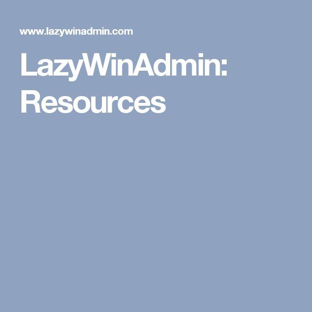 LazyWinAdmin: Resources