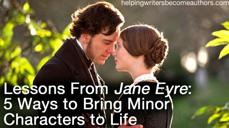 Lessons From Jane Eyre: 5 Ways to Bring Minor Characters to Life