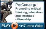 ProCon.org: An independent, nonpartisan site that shows the pros and cons of many controversial issues. Its home page says 2,425+ schools use the site.