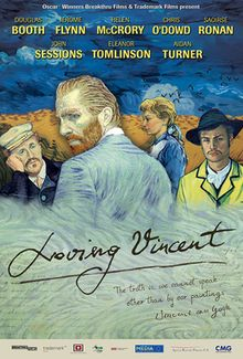 Loving Vincent is the upcoming first fully painted biographical animated film. It tells the story of painter Vincent van Gogh. It is written and directed by Dorota Kobiela and Hugh Welchman, and is being produced by Hugh Welchman and Sean Bobbitt of BreakThru Films and Ivan Mactaggart of Trademark Films. The development was funded by the Polish Film Institute, and re-training of professional oil painters to become painting-animators on the film was partially funded through a Kickstarter…