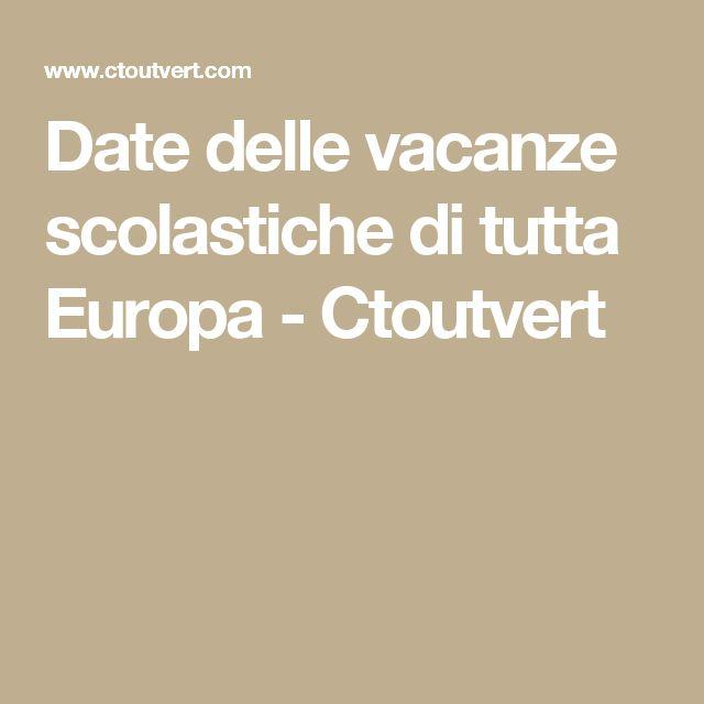 Date delle vacanze scolastiche di tutta Europa - Ctoutvert