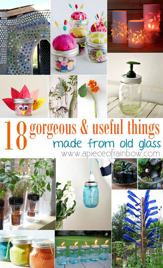 Bottle tree, soap dispenser, lanterns, etc! Reuse Old Glass jars and bottles To Make Gorgeous and Useful things! | A Piece Of Rainbow