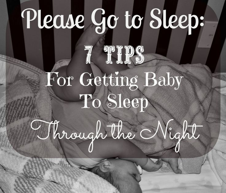 Mommy Life After Ph.D. : Please go to Sleep: 7 Tips for Getting your Baby to Sleep Through the Night