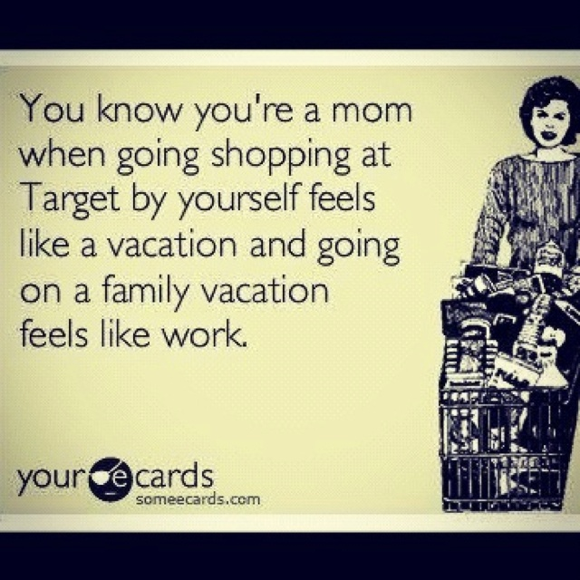 I'm not a momma but after working with kids 11 hours a day I can relate to this!