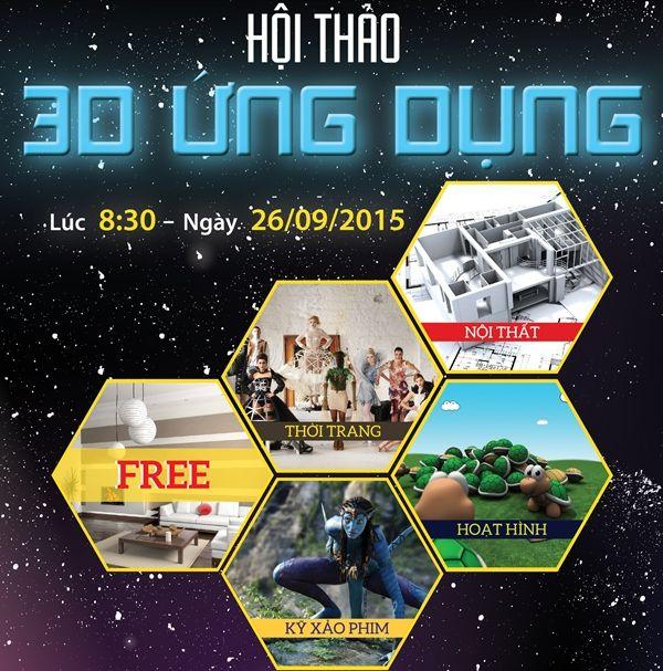 [MIỄN PHÍ] Hội thảo 3D ỨNG DỤNG | Sự kiện hay | Sự kiện Việt Nam