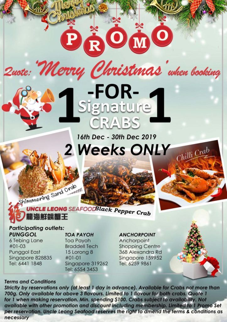 Uncle Leong Seafood Sg 1 For 1 Signature Crabs Promotion 16 30 Dec 2019 Christmas Promotional Crab Christmas Promo