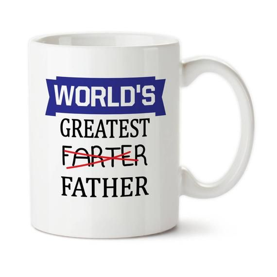 a63b4da8 Coffee Mug, Farter Mug, World's Greatest Farter, Father's Day Gift, Gift  For Husband, Boyfriend Gift | Products | Fathers day gifts, Good good father,  ...